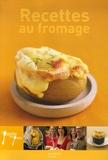 Aude de Galard et Leslie Gogois - Recettes au fromage.
