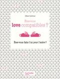 Olivier Cechman - Etes-vous love compatibles ? - Etes-vous faits l'un pour l'autre ?.