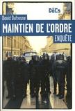 David Dufresne - Maintien de l'ordre.