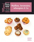 Stéphan Lagorce et AnneCé Bretin - Muffins, brownies, whoopies & Co.