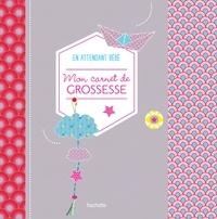 Jeanne Ardoin - Mon carnet de grossesse en attendant bébé.