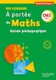 Janine Lucas et Jean-Claude Lucas - Le nouvel A portée de Maths CM2 - Guide pédagogique.