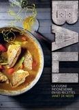Janet De Neefe - Bali - La cuisine indonésienne en 100 recettes.
