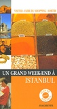 Astrid Lorber - Un Grand Week-end à Istanbul.