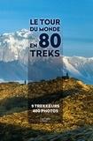 Anthony Nicolazzi et Céline Amoravain - Le tour du monde en 80 treks.