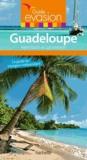 Guadeloupe : Saint-Barth et Saint-Martin : le guide du voyageur indépendant / [guide établi par Catherine Debedde] | Debedde, Catherine