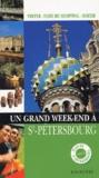 Collectif - Un grand week-end à Saint-Pétersbourg.