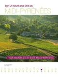 Elisabeth Mauris - Sur la route des vins de Midi-Pyrénées.