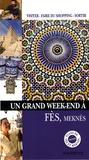 Natasha Penot - Un Grand Week-end à Fès, Meknès.