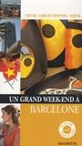 Marie-Ange Demory - Un Grand Week-end à Barcelone.