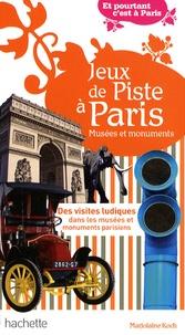 Marjolaine Koch - Jeux de Piste à Paris - Musée et monuments.