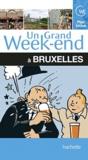 Céline Fion et Katherine Vanderhaeghe - Un grand week-end à Bruxelles.