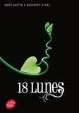 Margaret Stohl - Lunes Tome 3 : 18 lunes.