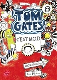 Liz Pichon - Tom Gates Tome 1 : C'est moi !.