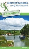 Le Routard - Canal de Bourgogne - Le long et autour du canal.