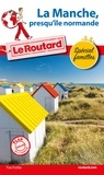 Le Routard - La Manche, presqu'île normande. 1 Plan détachable