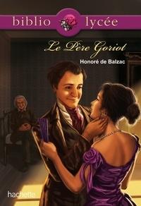 Honoré de Balzac - Le Père Goriot.