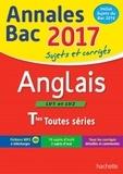 Anglais LV1 et LV2 Tle toutes séries : Sujets et corrigés / Edith-Michèle Lallement, Laetitia Legrand | Lallement, Edith-Michèle