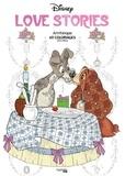 Aurélia-Stéphanie Bertrand - Disney Love Stories - 60 coloriages anti-stress.
