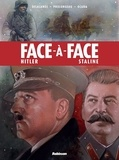 Arnaud Delalande et Hubert Prolongeau - Face-à-face - Hitler, Staline.