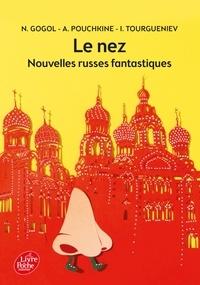 Nicolas Gogol et Alexandre Pouchkine - Le nez - Nouvelles russes fantastiques.