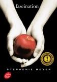 Fascination / Stephenie Meyer | Meyer, Stephenie (1973-....)