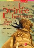 Oscar Wilde - Le prince heureux et autres contes.