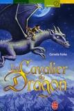 Le cavalier du dragon / Cornelia Funke... | Funke, Cornelia (1958-....). Auteur