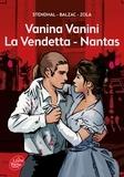 Stendhal et Honoré de Balzac - Vanina Vanini, La vendetta, Nantas.