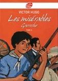 Victor Hugo - Les misérables 3 - Gavroche - Texte abrégé.
