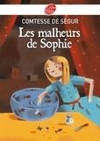 Comtesse de Ségur - Les malheurs de Sophie - Texte intégral.