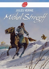 Jules Verne - Michel Strogoff - Texte abrégé.