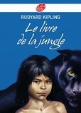 Rudyard Kipling - Le livre de la jungle - Texte intégral.