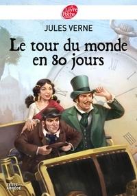 Jules Verne - Le tour du monde en 80 jours - Texte Abrégé.