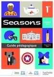 Brigitte Lallement et Nathalie Lallement - Anglais B1>B2 1re Seasons - Guide pédagogique.
