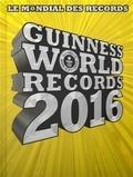 Guinness World Records 2016 / Hachette | Guinness world records. Auteur