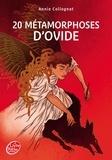 Annie Collognat - 20 métamorphoses d'Ovide.