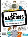 Frédérique Corre Montagu et Astrid M - Les filles / Les garçons comment ça marche ? - Le guide de survie des ados.