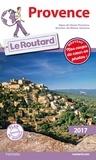 Provence : Alpes-de-Provence, Bouches-du-Rhône, Vaucluse |