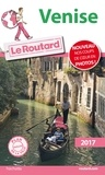 Collectif - Guide du Routard Venise 2017.