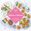 Hachette - Gâteaux Waouh - Des recettes pour épater ses amis !.