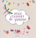 Gaël Le Neillon - Mon carnet de grossesse.