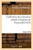 Robert Arnauld d'Andilly - Collection des mémoires relatifs à l'histoire de France 37-39, 3.