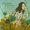 Les jardins suspendus / Philippe Lechermeier | Lechermeier, Philippe