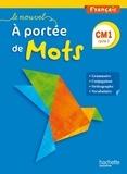 Janine Lucas et Jean-Claude Lucas - Le nouvel à portée de mots : français CM1 - Cycle 3, Livre de l'élève.