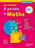 Janine Lucas et Jean-Claude Lucas - A portée de Maths CM1 - Cycle 3.