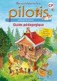 Delphine Tendron et Géraldine Le Gaouyat-Le Sage - Méthode de lecture CP Pilotis - Guide pédagogique. 1 Cédérom