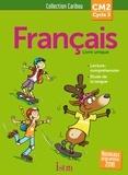 Serge Annarumma et Michelle Varier - Français CM2 Cycle 3 Caribou - Livre unique.