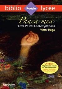 Victor Hugo - Pauca Meae (Livre IV des Contemplations).