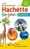 Hachette Education - Dictionnaire Hachette Benjamin de poche - CP-CE, 5-8 ans.